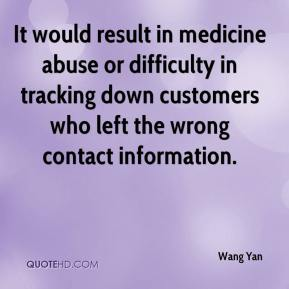 Wang Yan  - It would result in medicine abuse or difficulty in tracking down customers who left the wrong contact information.