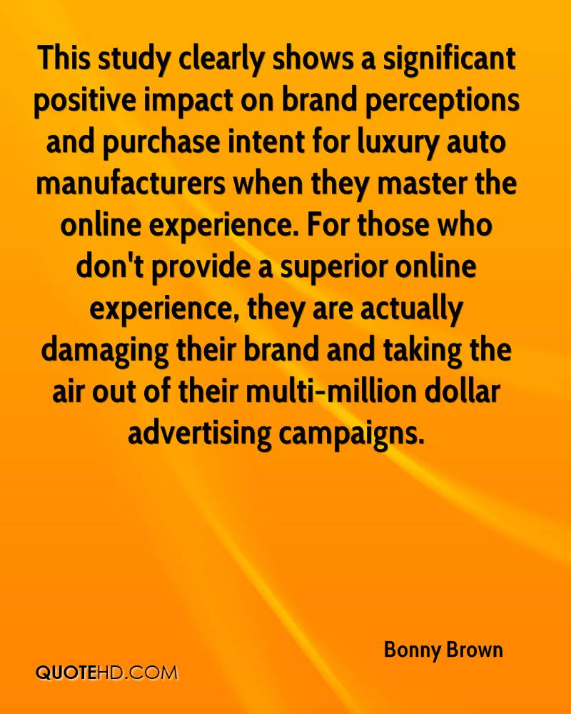 This study clearly shows a significant positive impact on brand perceptions and purchase intent for luxury auto manufacturers when they master the online experience. For those who don't provide a superior online experience, they are actually damaging their brand and taking the air out of their multi-million dollar advertising campaigns.