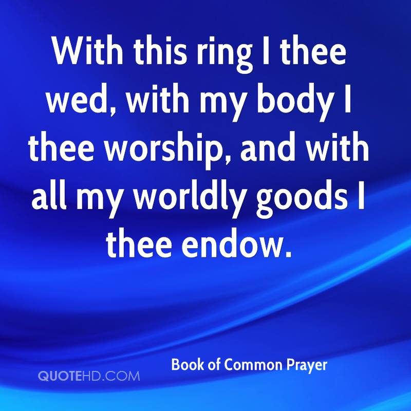 with this ring i thee wed with my body i thee worship and with - With This Ring I Thee Wed