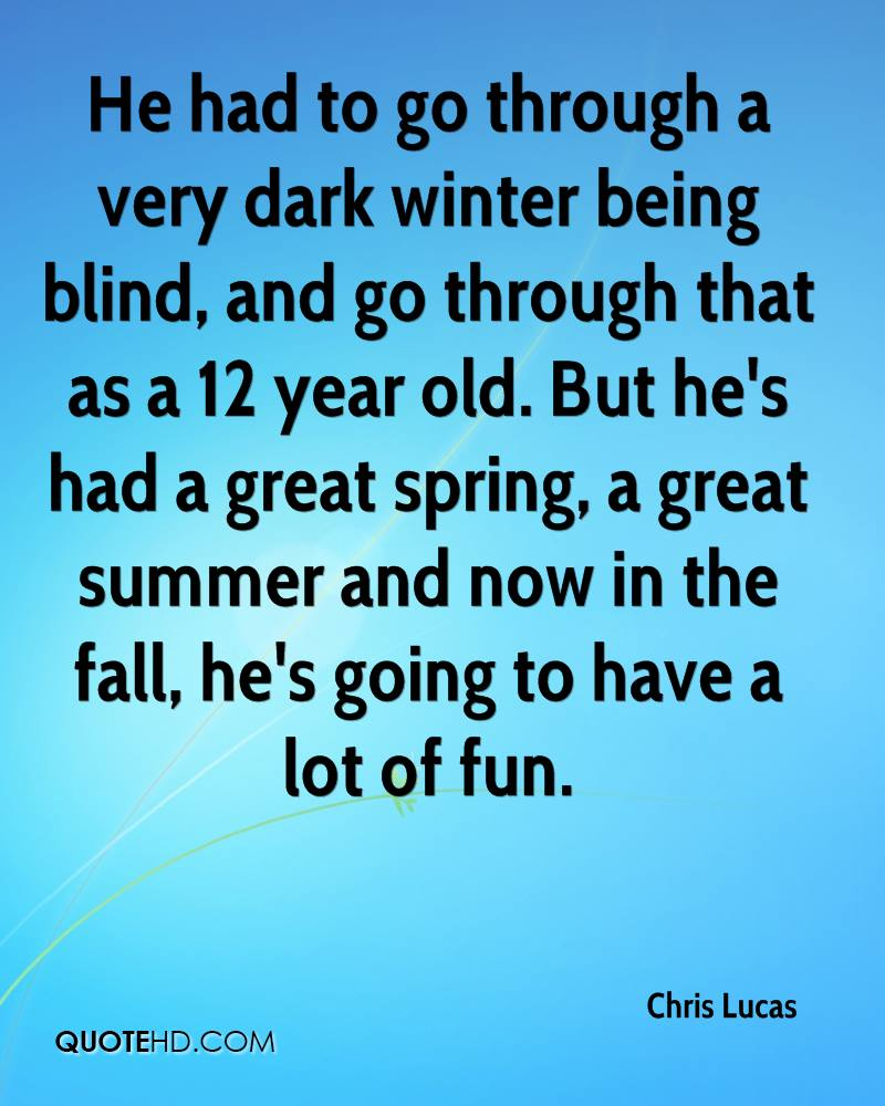Blind Quotes: Chris Lucas Quotes