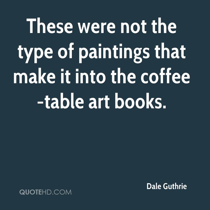 These were not the type of paintings that make it into the coffee-table art books.