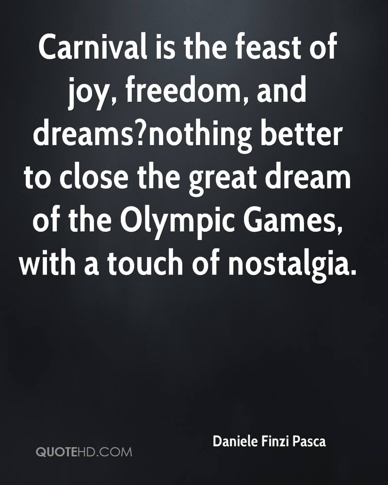 Carnival is the feast of joy, freedom, and dreams?nothing better to close the great dream of the Olympic Games, with a touch of nostalgia.