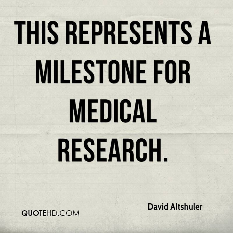 This represents a milestone for medical research.
