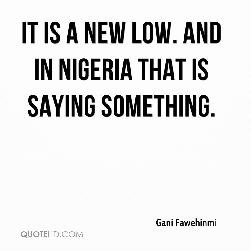 It is a new low. And in Nigeria that is saying something.