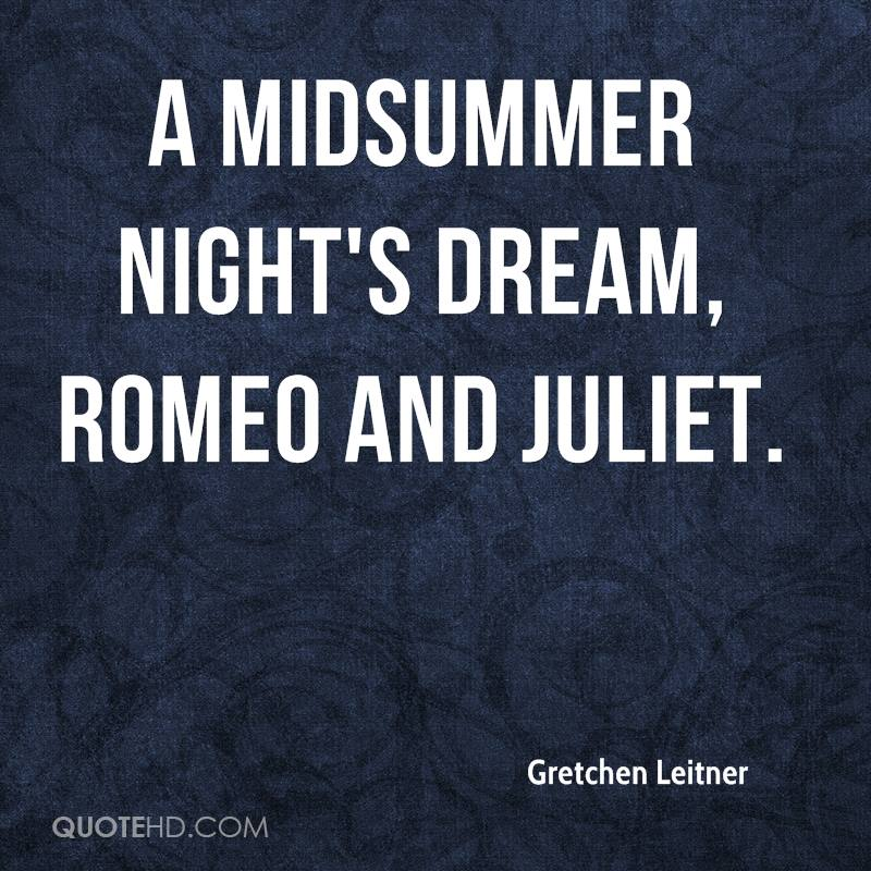 Gretchen Leitner Quotes QuoteHD Amazing Midsummer Night's Dream Quotes