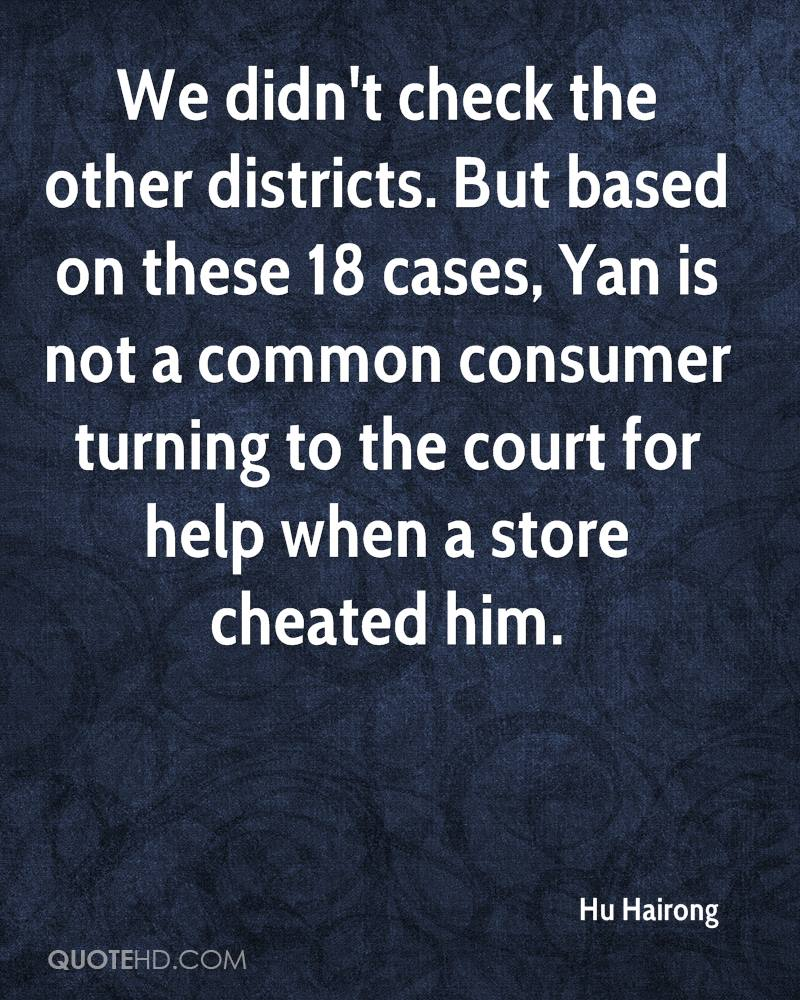 We didn't check the other districts. But based on these 18 cases, Yan is not a common consumer turning to the court for help when a store cheated him.