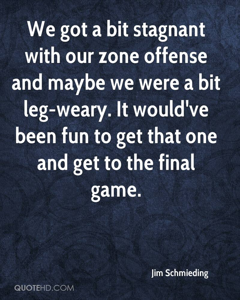 We got a bit stagnant with our zone offense and maybe we were a bit leg-weary. It would've been fun to get that one and get to the final game.