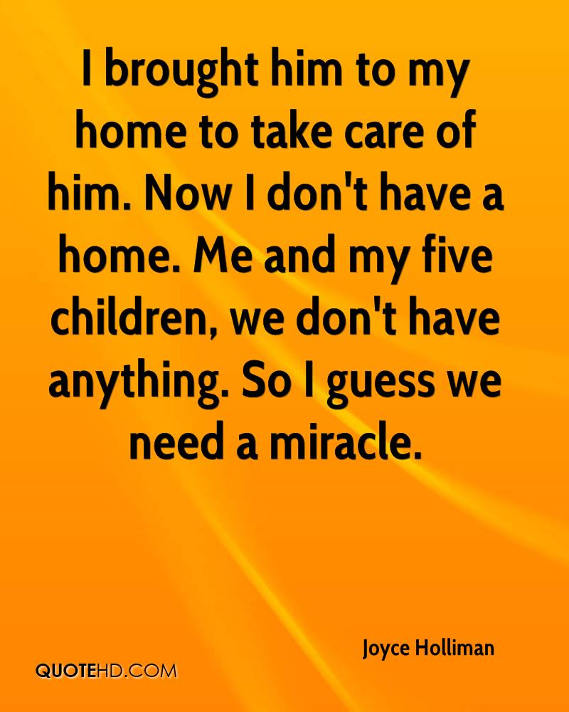 Care For Him Quotes: Joyce Holliman Quotes