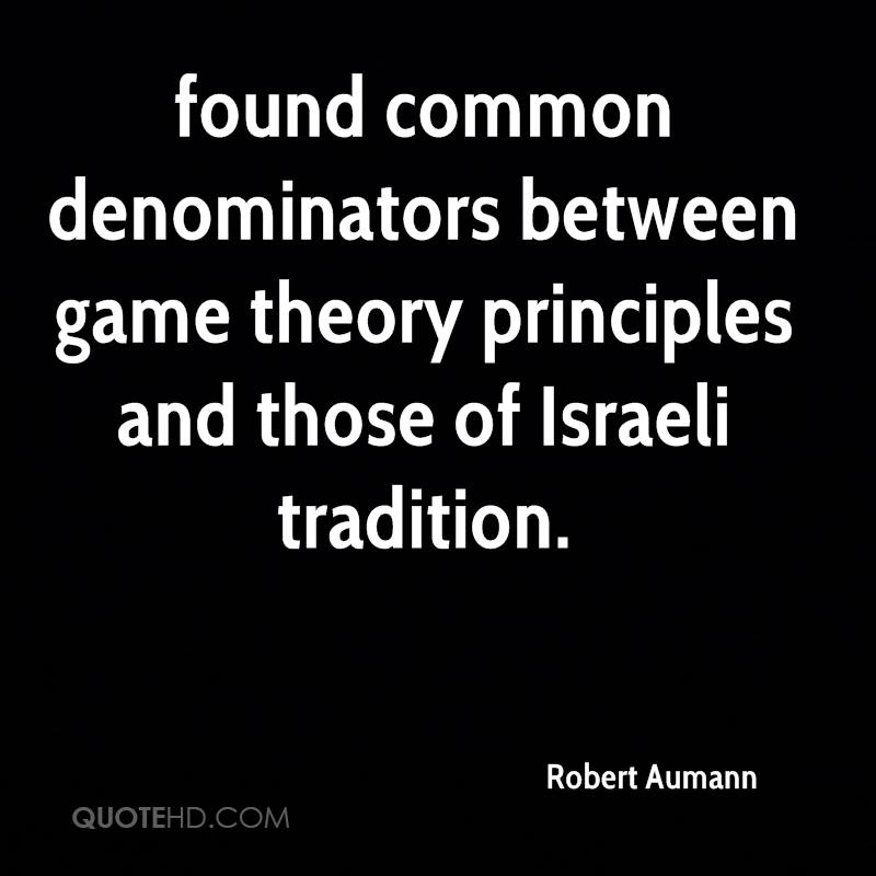 found common denominators between game theory principles and those of Israeli tradition.