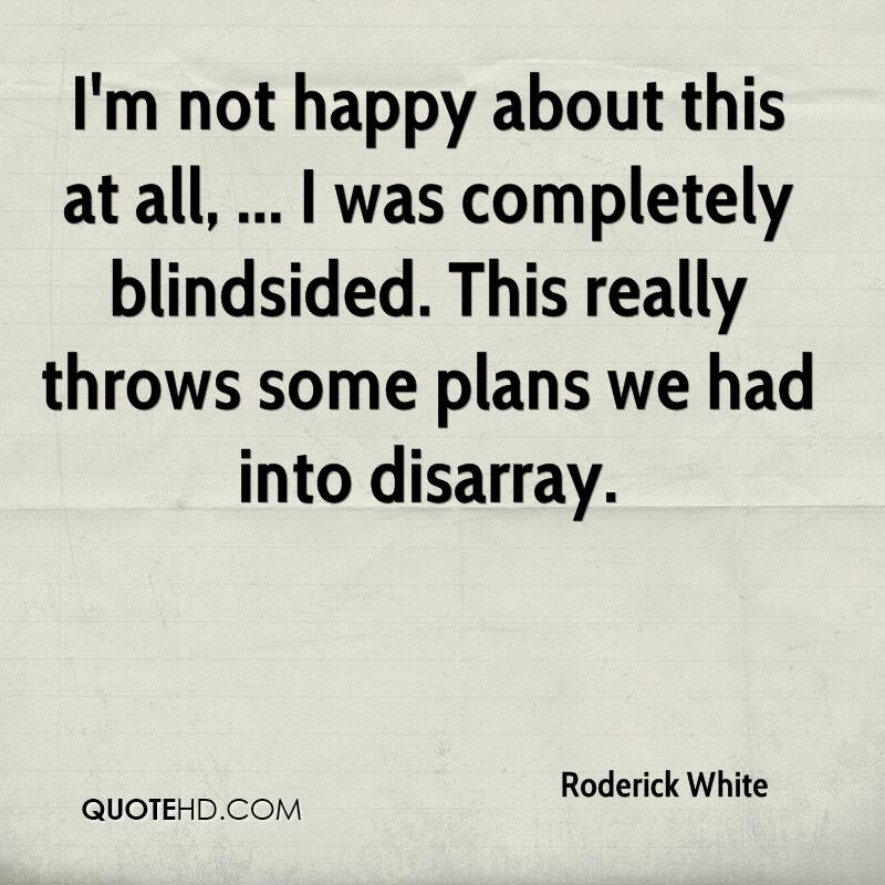 Roderick White Quotes Quotehd