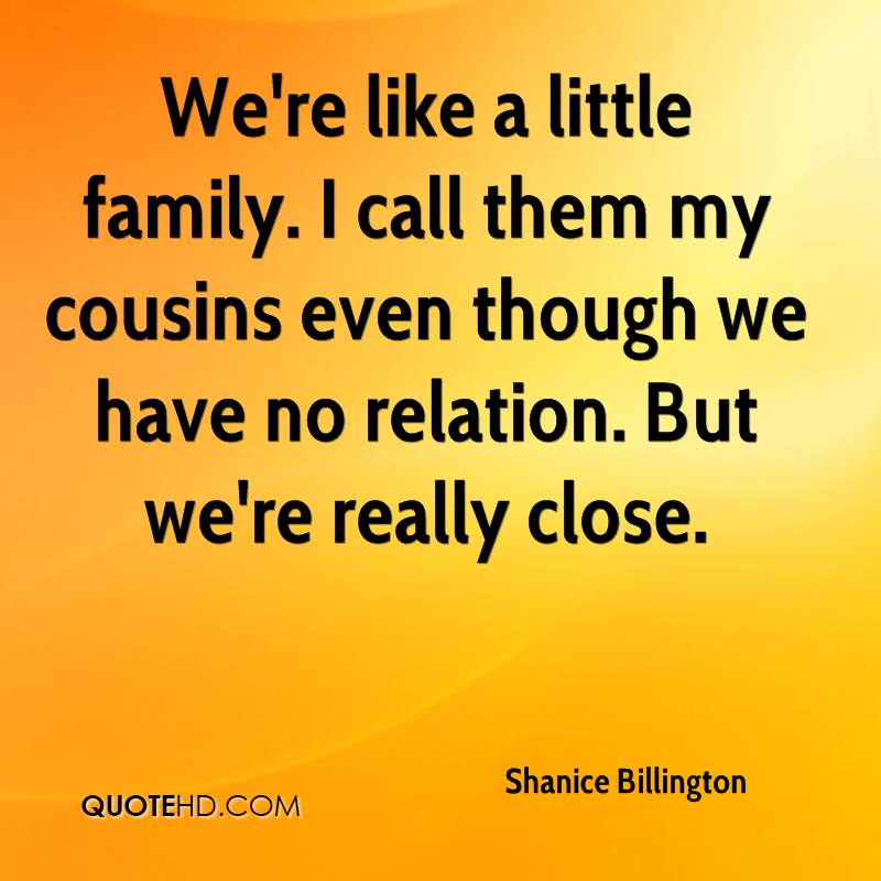 Quotes about cousins like quotes