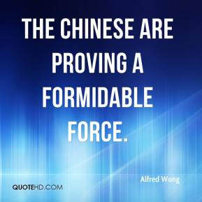 The Chinese are proving a formidable force.