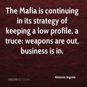Antonio Ingroia - The Mafia is continuing in its strategy of keeping a low profile, a truce: weapons are out, business is in.