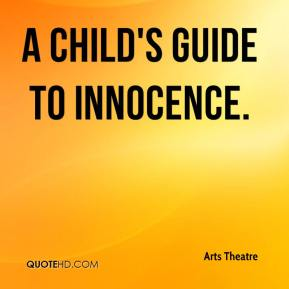Arts Theatre - A CHILD'S GUIDE TO INNOCENCE.