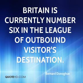 Britain is currently number six in the league of outbound visitor's destination.