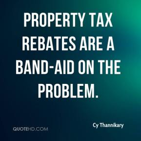 Cy Thannikary - Property tax rebates are a Band-Aid on the problem.