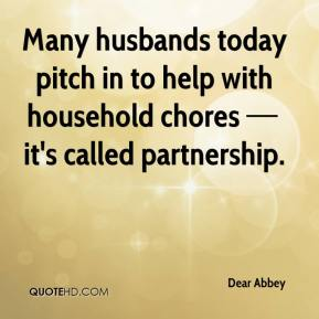 Many husbands today pitch in to help with household chores — it's called partnership.