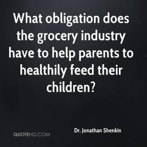 What obligation does the grocery industry have to help parents to healthily feed their children?