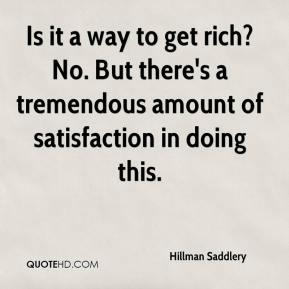 Hillman Saddlery - Is it a way to get rich? No. But there's a tremendous amount of satisfaction in doing this.