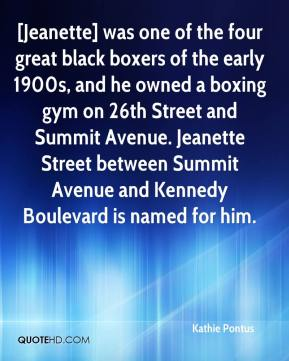 [Jeanette] was one of the four great black boxers of the early 1900s, and he owned a boxing gym on 26th Street and Summit Avenue. Jeanette Street between Summit Avenue and Kennedy Boulevard is named for him.
