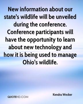Kendra Wecker  - New information about our state's wildlife will be unveiled during the conference. Conference participants will have the opportunity to learn about new technology and how it is being used to manage Ohio's wildlife.