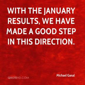 Michael Ganal  - With the January results, we have made a good step in this direction.