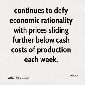 Micron  - continues to defy economic rationality with prices sliding further below cash costs of production each week.