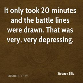 Rodney Ellis  - It only took 20 minutes and the battle lines were drawn. That was very, very depressing.