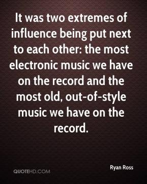It was two extremes of influence being put next to each other: the most electronic music we have on the record and the most old, out-of-style music we have on the record.