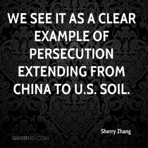 Sherry Zhang  - We see it as a clear example of persecution extending from China to U.S. soil.