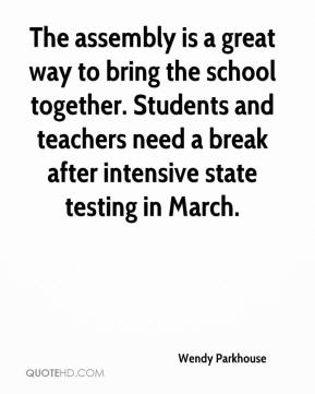 The assembly is a great way to bring the school together. Students and teachers need a break after intensive state testing in March.