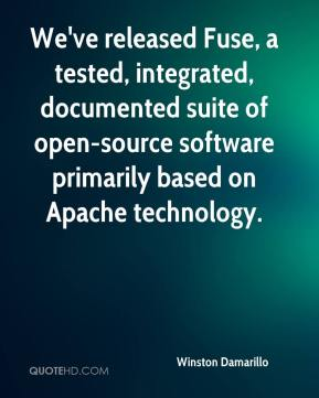 Winston Damarillo  - We've released Fuse, a tested, integrated, documented suite of open-source software primarily based on Apache technology.