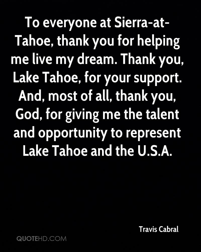 travis cabral quotes quotehd to everyone at sierra at tahoe thank you for helping me live my