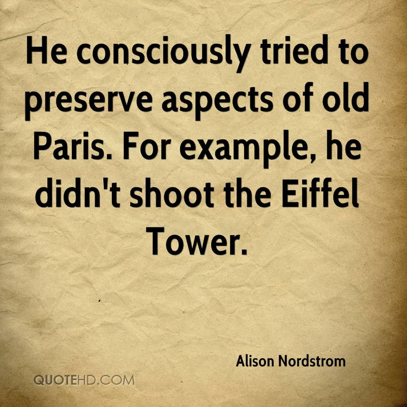 alison-nordstrom-quote-he-consciously-tried-to-preserve-aspects-of.jpg