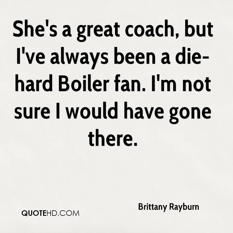 Great Coach Quotes Interesting Brittany Rayburn Quotes QuoteHD