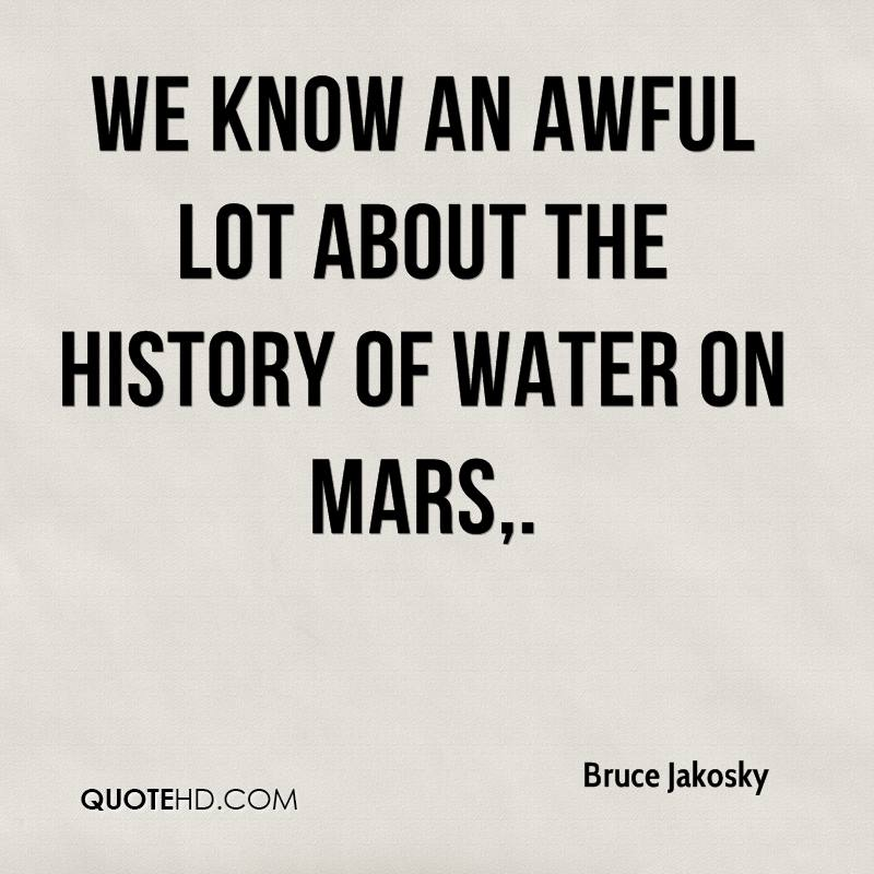 We know an awful lot about the history of water on Mars.
