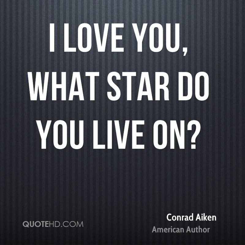 I love you, what star do you live on?