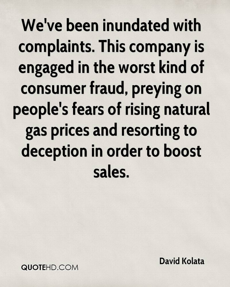 We've been inundated with complaints. This company is engaged in the worst kind of consumer fraud, preying on people's fears of rising natural gas prices and resorting to deception in order to boost sales.
