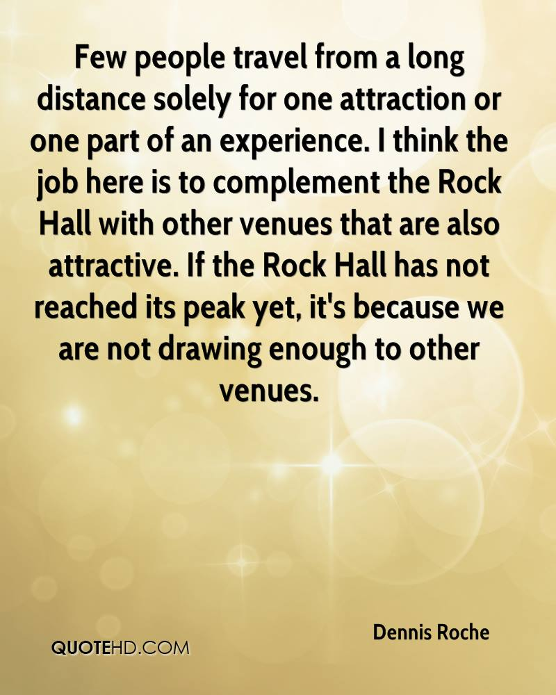 Long Foyer Quotes : Dennis roche quotes quotehd