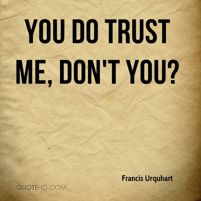 will you trust me