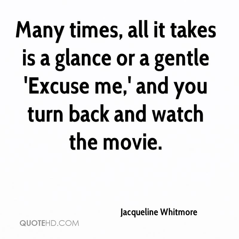 Many times, all it takes is a glance or a gentle 'Excuse me,' and you turn back and watch the movie.