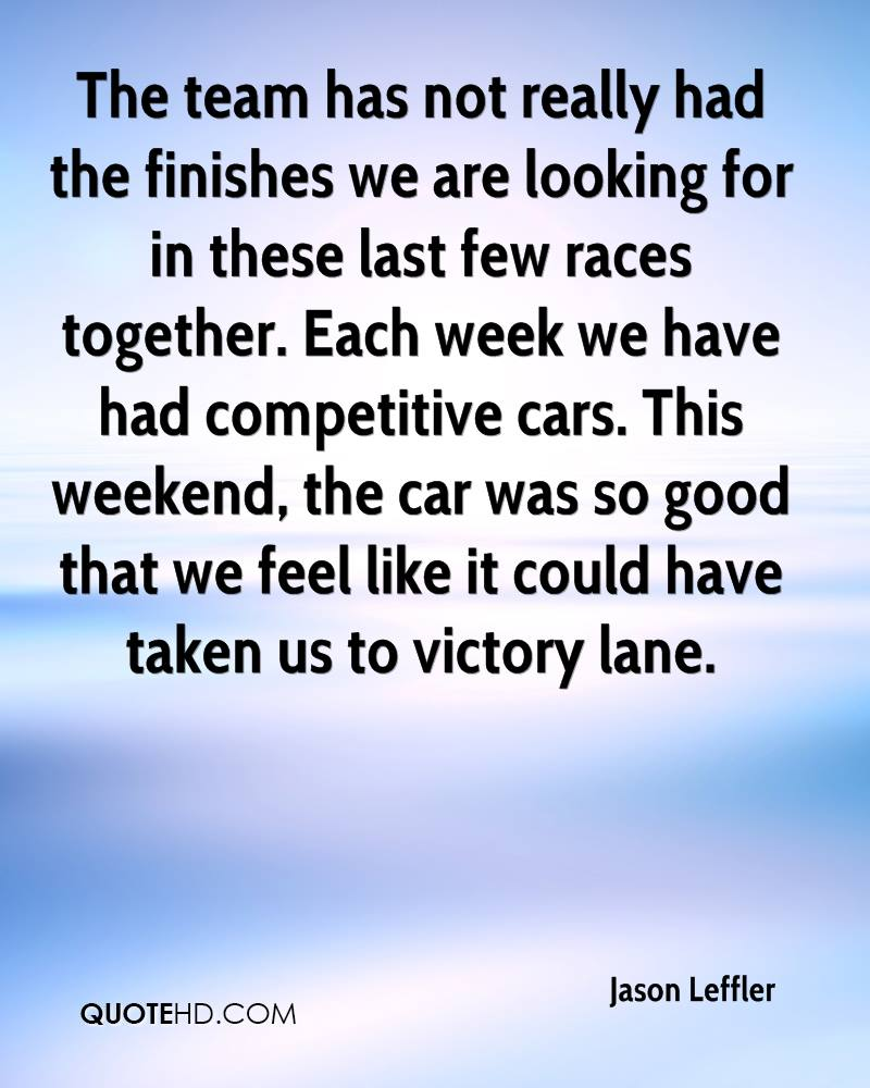 The team has not really had the finishes we are looking for in these last few races together. Each week we have had competitive cars. This weekend, the car was so good that we feel like it could have taken us to victory lane.