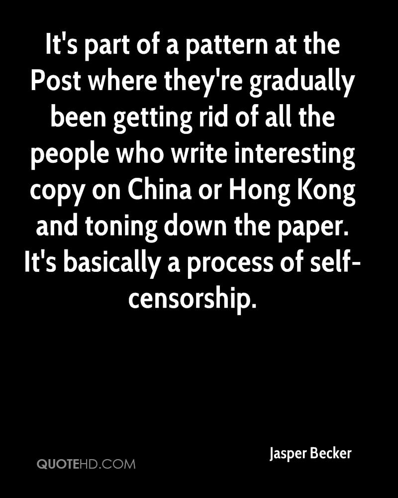 It's part of a pattern at the Post where they're gradually been getting rid of all the people who write interesting copy on China or Hong Kong and toning down the paper. It's basically a process of self-censorship.