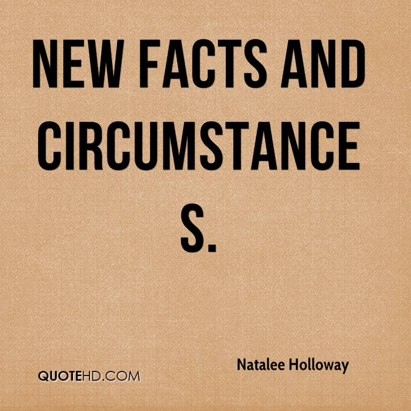 new facts and circumstances.