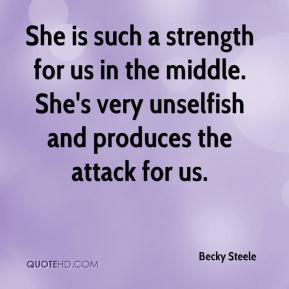 Becky Steele - She is such a strength for us in the middle. She's very unselfish and produces the attack for us.