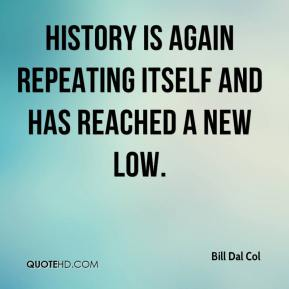 is history repeating itself While history does not repeat itself in full details, it always shows us some patterns that we should always consider.