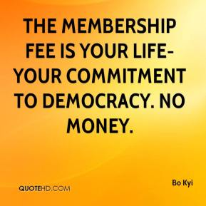 Bo Kyi - The membership fee is your life-your commitment to democracy. No money.