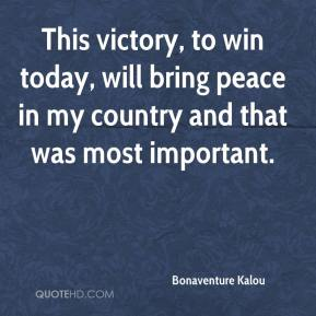 Bonaventure Kalou - This victory, to win today, will bring peace in my country and that was most important.