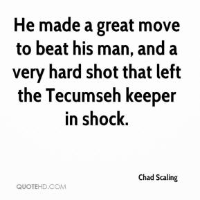 Chad Scaling - He made a great move to beat his man, and a very hard shot that left the Tecumseh keeper in shock.
