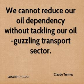 Claude Turmes - We cannot reduce our oil dependency without tackling our oil-guzzling transport sector.